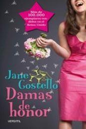 descargar epub Damas de honor – Autor Jane Costello
