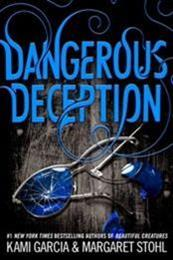 descargar epub Dangerous Deception – Autor Kami Garcia;Margaret Stohl