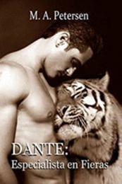 descargar epub Dante: Especialista en fieras – Autor M. A. Petersen