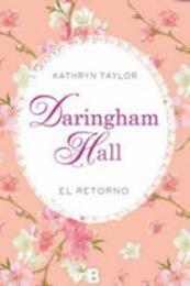 descargar epub Daringham Hall. El retorno – Autor Kathryn Taylor
