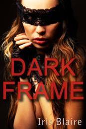 descargar epub Dark frame – Autor Iris Blaire