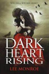 descargar epub Dark heart rising – Autor Lee Monroe