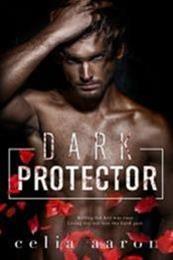 descargar epub Dark protector – Autor Celia Aaron gratis