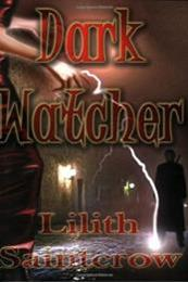 descargar epub Dark watcher – Autor Lilith Saintcrow