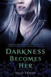 descargar epub Darkness becomes her – Autor Kelly Keaton