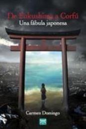 descargar epub De Fukushima a Corfú: Una fábula japonesa – Autor Carmen Domingo