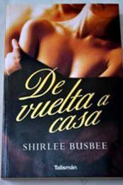 descargar epub De Vuelta a Casa – Autor Shirlee Busbee gratis