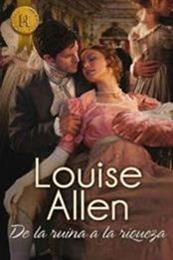 descargar epub De la ruina a la riqueza – Autor Louise Allen gratis