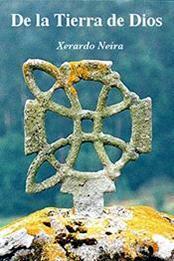 descargar epub De la tierra de Dios – Autor Xerardo Neira