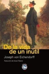 descargar epub De la vida de un inútil – Autor Joseph Von Eichendorff