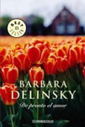 descargar epub De pronto, el amor – Autor Barbara Delinsky gratis