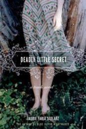 descargar epub Deadly little secret – Autor Laurie Faria Stolarz