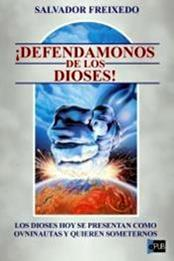descargar epub ! Defendamonos de los dioses ¡ – Autor Salvador Freixedo