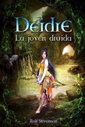 descargar epub Deidre , la joven druida – Autor Rolf Stivenson