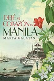 descargar epub Dejé mi corazón en Manila – Autor Marta Galatas