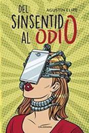 descargar epub Del sinsentido al odio – Autor Agustín Elipe gratis