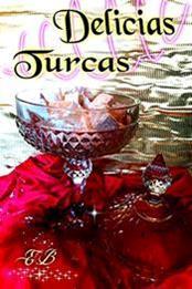 descargar epub Delicias turcas – Autor Elizabeth Betancourt