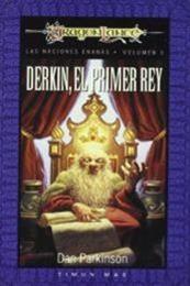 descargar epub Derkin, el primer rey – Autor Dan Parkinson
