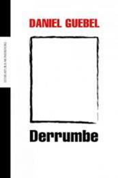 descargar epub Derrumbe – Autor Daniel Guebel