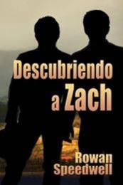 descargar epub Descubriendo a Zach – Autor Rowan Speedwell