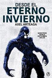 descargar epub Desde el eterno invierno – Autor Axel Arteaga gratis