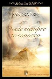 descargar epub Desde siempre te conozco – Autor Sandra Bree gratis