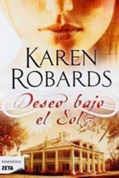 descargar epub Deseo bajo el sol – Autor Karen Robards