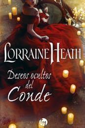 descargar epub Deseos ocultos del conde – Autor Lorraine Heath gratis