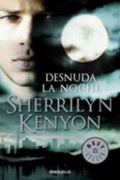 descargar epub Desnuda la noche – Autor Sherrilyn Kenyon gratis
