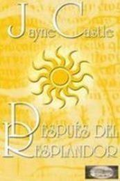 descargar epub Después del resplandor – Autor Jayne Castle