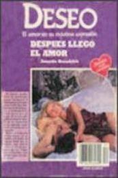 descargar epub Después llegó el amor – Autor Annette Broadrick