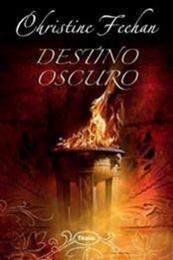 descargar epub Destino Oscuro – Autor Christine Feehan gratis