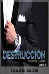 descargar epub Destrucción – Autor Monika Hoff;Norah Carter;Patrick Norton gratis