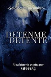 descargar epub Detenme detente – Autor Shee Lag gratis
