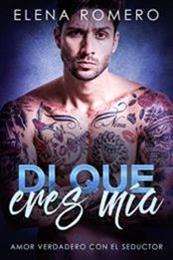 descargar epub Di que eres mía – Autor Elena Romero gratis