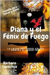 descargar epub Diana y el fénix de fuego – Autor Bárbara Saulesleja