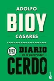 descargar epub Diario de la guerra del cerdo – Autor Adolfo Bioy Casares