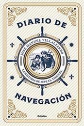 descargar epub Diario de navegación: La historia de Pepe El Timonel – Autor José Manuel Villalpando