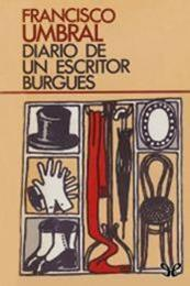 descargar epub Diario de un escritor burgués – Autor Francisco Umbral gratis