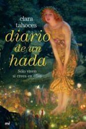descargar epub Diario de un hada – Autor Clara Tahoces