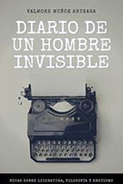 descargar epub Diario de un hombre invisible – Autor Valmore Muñoz Arteaga