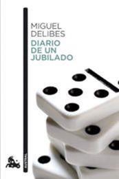 descargar epub Diario de un jubilado – Autor Miguel Delibes