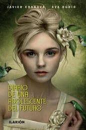 descargar epub Diario de una adolescente del futuro – Autor Javier Cosnava