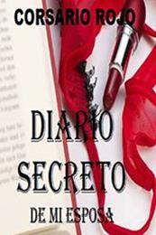 descargar epub Diario secreto de mi esposa – Autor Corsario Rojo