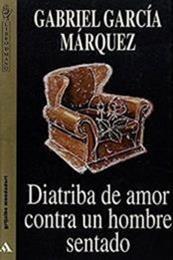 descargar epub Diatriba de amor contra un hombre sentado – Autor Gabriel García Márquez gratis