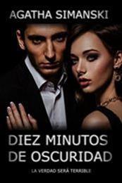 descargar epub Diez minutos en la oscuridad – Autor Agatha Simanski