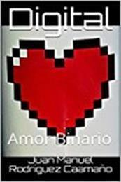 descargar epub Digital: Amor binario – Autor Juan Manuel Rodríguez Caamaño gratis