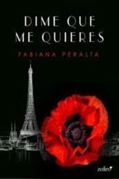 descargar epub Dime que me quieres – Autor Fabiana Peralta
