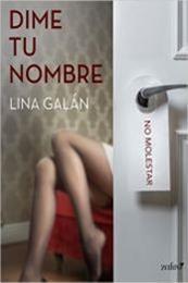 descargar epub Dime tu nombre – Autor Lina Galán