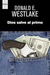 descargar epub Dios salve al primo – Autor Donald E. Westlake